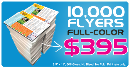 10,000 flyers for $395